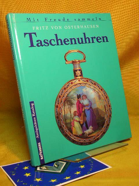 Taschenuhren.: von Osterhausen, Fritz: