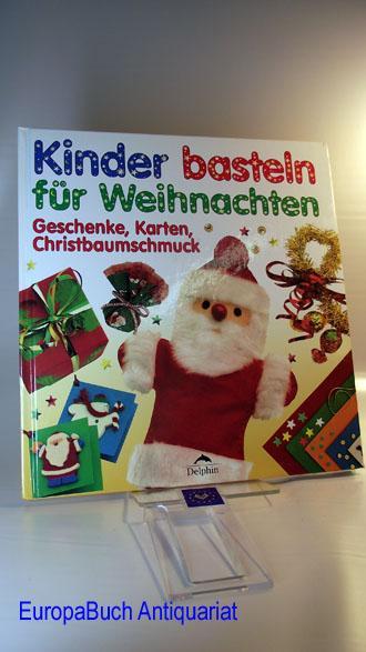 Kinder Basteln Für Weihnachten Geschenke
