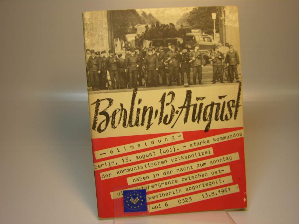 Berlin 13. August. Sperrmassnahmen gegen Recht und