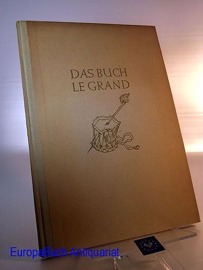 Das Buch Le Grand. Heinrich Heine. Zeichnungen: Staudinger, Karl und