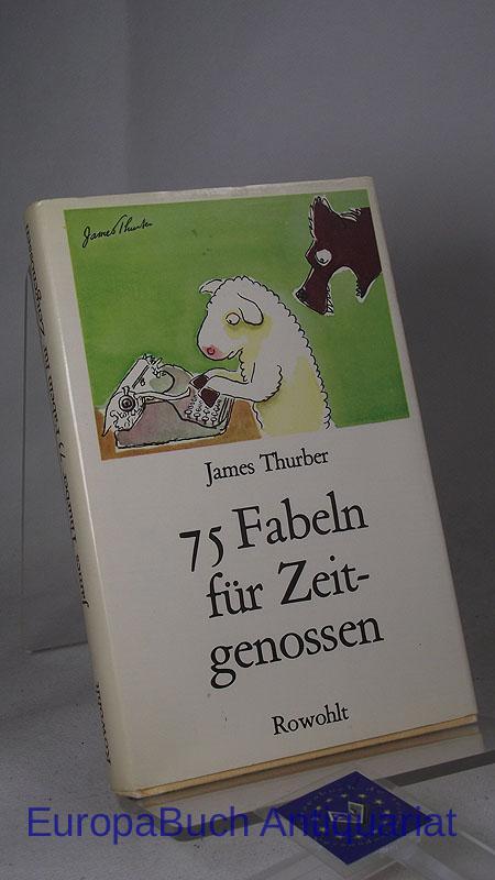 75 fabeln fuer zeitgenossen von james thurber - ZVAB