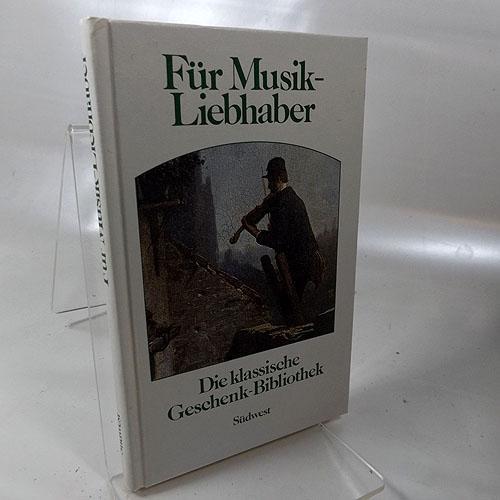 Für Musik-Liebhaber. Die klassische Geschenk-Bibliothek: Zentner, Christian (Redaktion/Herausgeber):