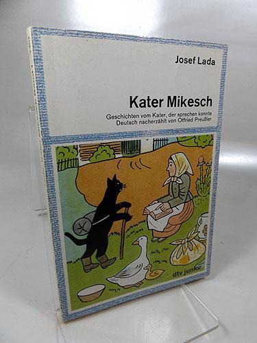 Kater Mikesch : Geschichten vom Kater, der: Preußler, Otfried (Bearbeitet)