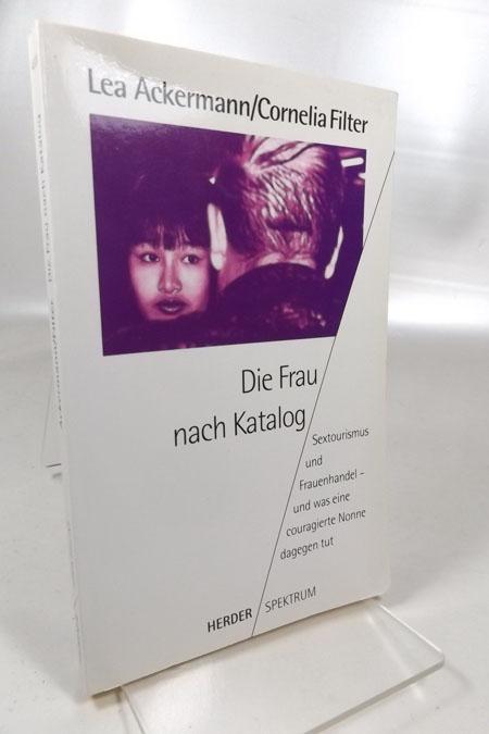 Die Frau nach Katalog : Sextourismus und: Ackermann, Lea und
