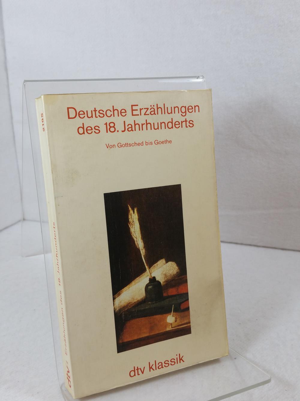 Deutsche Erzählungen des 18. [achtzehnten] Jahrhunderts : Gottsched, Johann Christoph: