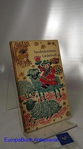 Sandmännchens Liederbuch Alte und neue Wiegenlieder. [Wolfgang: Strauß, Wolfgang und