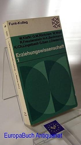 Erziehungswissenschaft 1. Funk-Kolleg : Eine Einführung Von: Klafki, Wolfgang ,