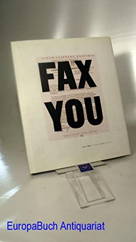 FAX YOU : Urgent Images: The Graphic: Booth-Clibborn, Edward: