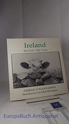 Ireland Beyond the Pale: A Photo-Essay Introduction by John Montague