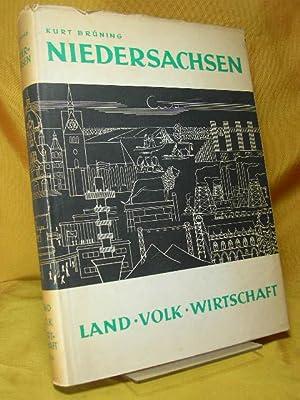 Niedersachsen : Land, Volk, Wirtschaft. Zugleich Erläuterungen: Brüning, Kurt: