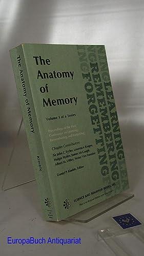 The Anatomy of Memory Volume 1 Proceeding: Eccles, J. C.,