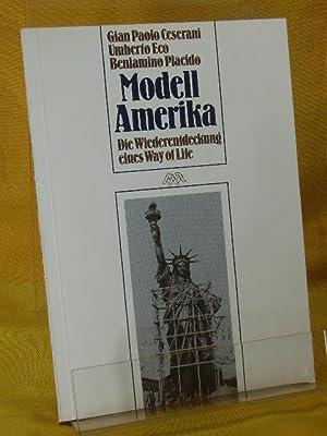 Modell Amerika : Die Wiederentdeckung eines Way: Ceserani, Gian Paolo