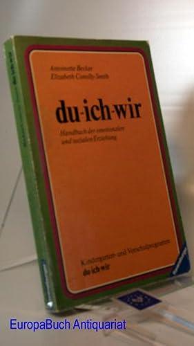 du - ich - wir : Handbuch: Becker, Antoinette und