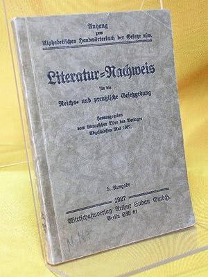 Literatur-Nachweis für die Reichs- und preußische Gesetzgebung. Anhang zum Alphabetischen ...
