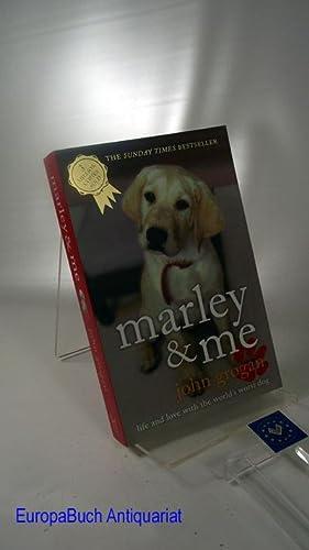 Marley & Me: Life and Love with: Grogan, John: