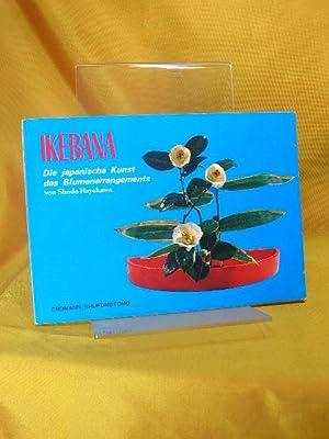 Ikebana : Die japanische Kunst des Blumenarrangements.: Hayakawa, Shodo: