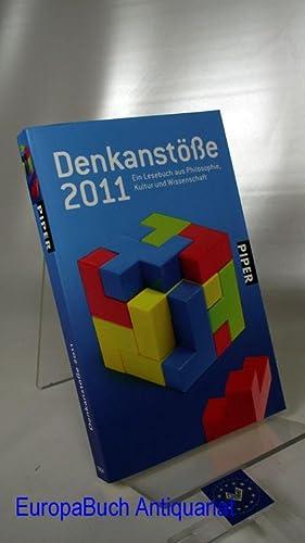 Denkanstöße 2011 Ein Lesebuch aus Philosophie, Kultur: Göttermann, Lilo (Herausgeberin):