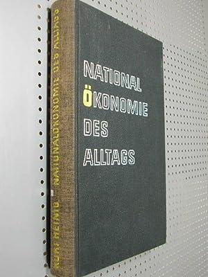 National-Ökonomie des Alltags.: Heinig, Kurt: