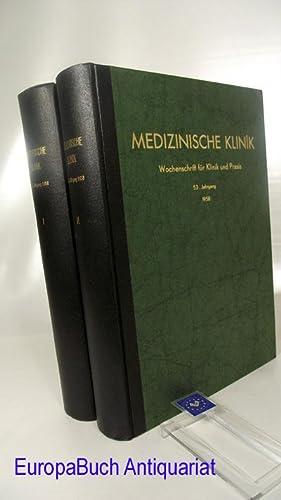 Medizinische Klinik Wochenschrift für Klinik und Praxis. 53. Jahrgang von Nr. 1 Januar 1958 bis 52 ...