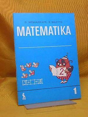 Matematika. Mokymo priemone I klasei. II (2.): Meskauskaite, D. und