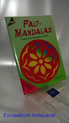 Falt- Mandalas Kinderleichte Mandalas aus Papier. MIt: Wurst, Ingrid: