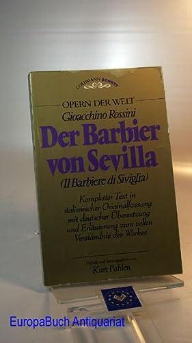 Der Barbier von Sevilla ( Il Barbiere: Rossini, Gioacchino und