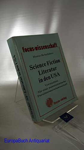 Science Fiction Literatur in den USA. Vorstudien: Schröder, Horst: