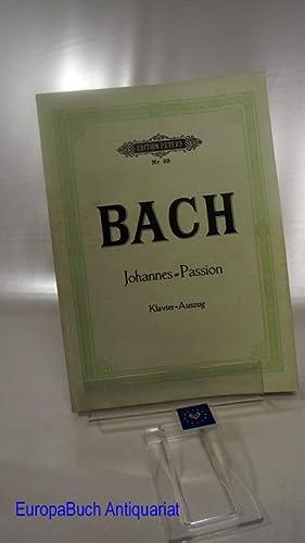 Johannes-Passion nach dem Evangelisten Johannes : Edition Peters Nr. 39. Klavierauszug von Gustav ...