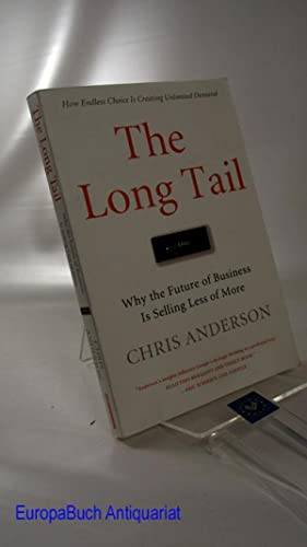 The Long Tail: Why the Future of: Anderson, Chris: