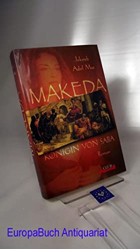 Makeda, Königin von Saba : Roman Club-Premiere: Jakoub, Adol Mar: