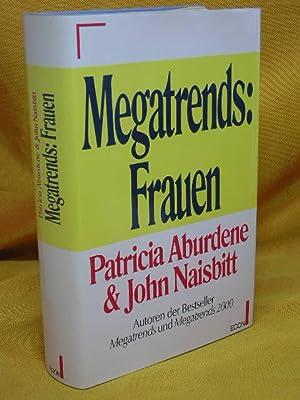 Megatrends: Frauen. John Naisbitt. Dt. von Maria: Aburdene, Patricia und
