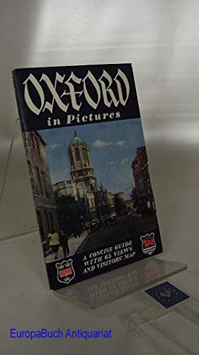 Oxford in Pictures A Concise Guide with: Maxwell, Fraser:
