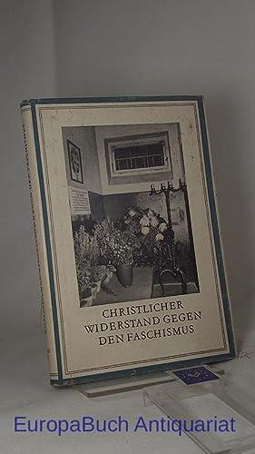 Christlicher Widerstand gegen den Faschismus. Bibliothek der: Bondzio, Wilhelm und