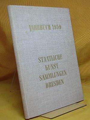 Jahrbuch 1959 - Staatliche Kunstsammlungen Dresden hrsg.