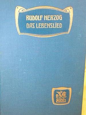 Das Lebenslied : Roman. von: Herzog, Rudolf: