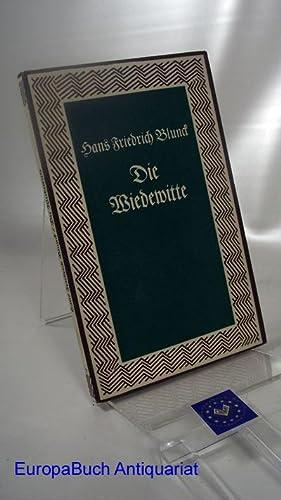 Die Wiedewitte . Deutsche Reihe Band 37 mit Nachwort von Christian Jenssen.: Blunck, Hans Friedrich: