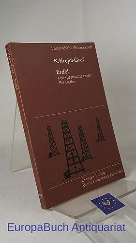Erdöl - Naturgeschichte eines Rohstoffes. Verständliche Wissenschaft: Krejci-Graf, K.: