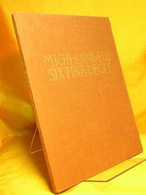 Die Decke der Sixtinischen Kapelle : Michelangelo. Mit e. Einl. v. Richard Hoffmann, Wahlband der ...