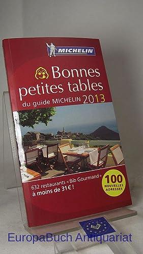 Bonnes petites tables du guide MICHELIN 2013 roter Hotelführer 2013, 100 Nouvelles Adresses.