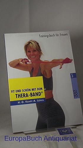 Fit und schön mit dem Thera-Band ®: Kempf, Hans-Dieter, Astrid