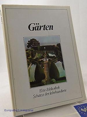Gärten. Elite-Bibliothek Schätze der Jahrhunderte. Ins Deutsche: Porcinai, Pietro und