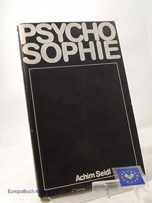 Psychosophie.: Seidl, Achim: