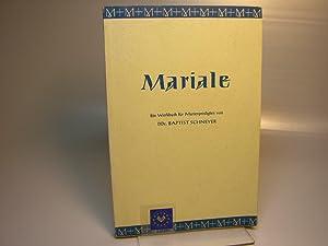 Mariale : Ein Werkbuch für Marienpredigten. Baptist: Schneyer, Johannes Baptist: