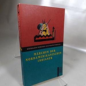 Märchen der nordamerikanischen Indianer. Herausgegeben von : Konitzky, Gustav A.