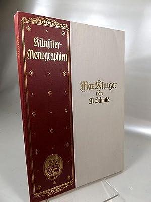 Max Klinger. Künstler-Monographien Nr. 41 : Liebhaber-Ausgabe: Schmid, Max und