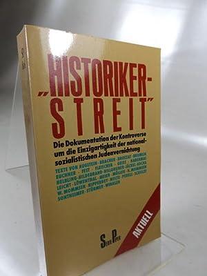 Historiker-Streit Die Dokumentation der Kontroverse um die