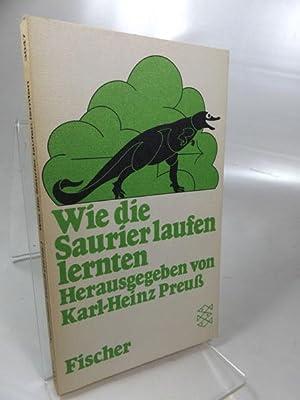 Wie die Saurier laufen lernten : 84: Preuß, Karl-Heinz (Herausgeber)