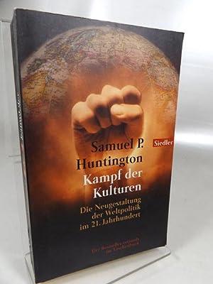 Kampf der Kulturen Die Neugestaltung der Weltpolitik: Huntington, Samuel P.: