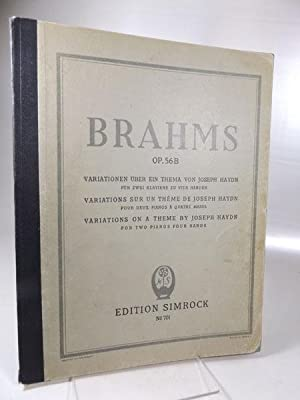 Brahms Op.56 B Edition Somrock NO. 701. Variationen über ein Thema von Joseph Haydn Variations on...