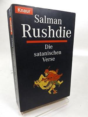 Die satanischen Verse : Roman [übersetzt aus: Rushdie, Salman: